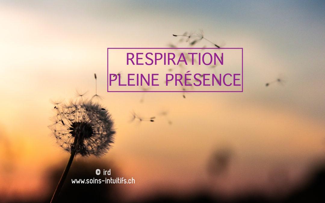 Atelier Respiration – Pleine Présence : Jeudi 8 février 2018 à 19h00