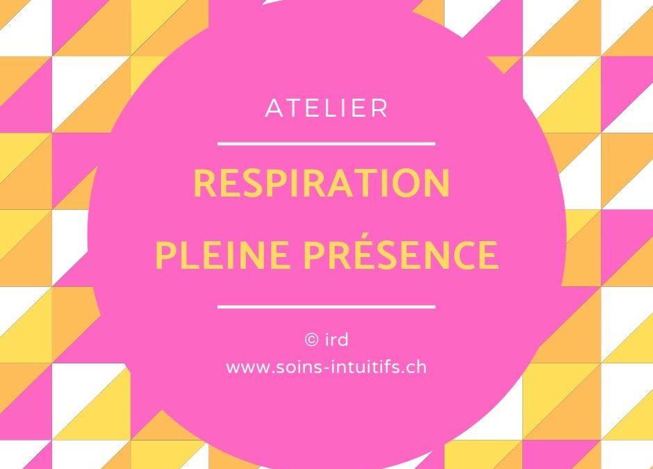 Atelier Respiration – Pleine Présence