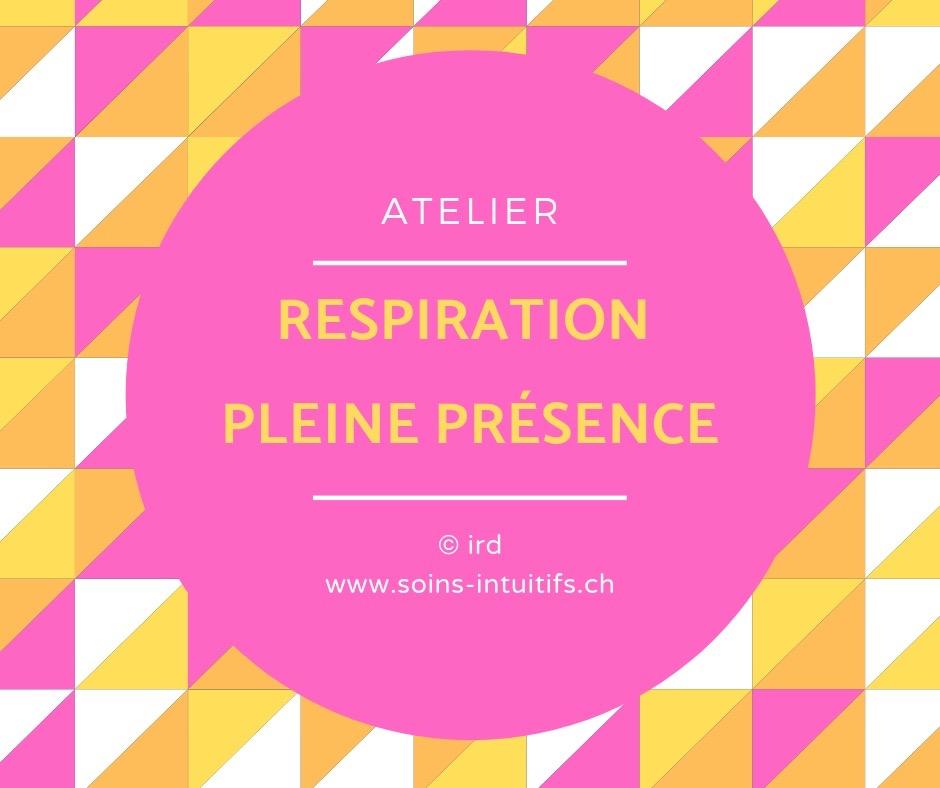 Atelier Respiration - Pleine Présence