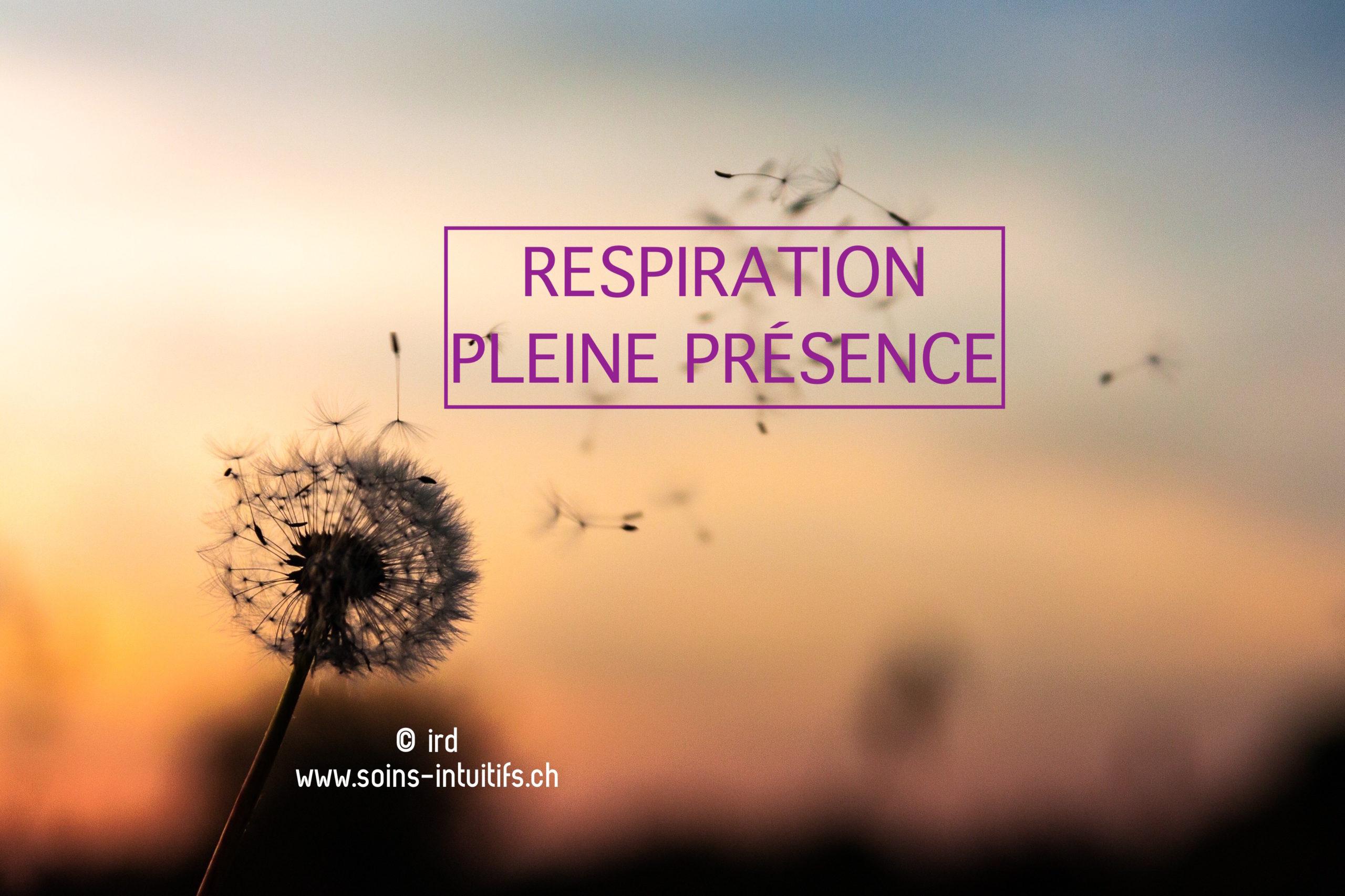 Atelier Respiration - Pleine Présence : Jeudi 26 juillet 2018