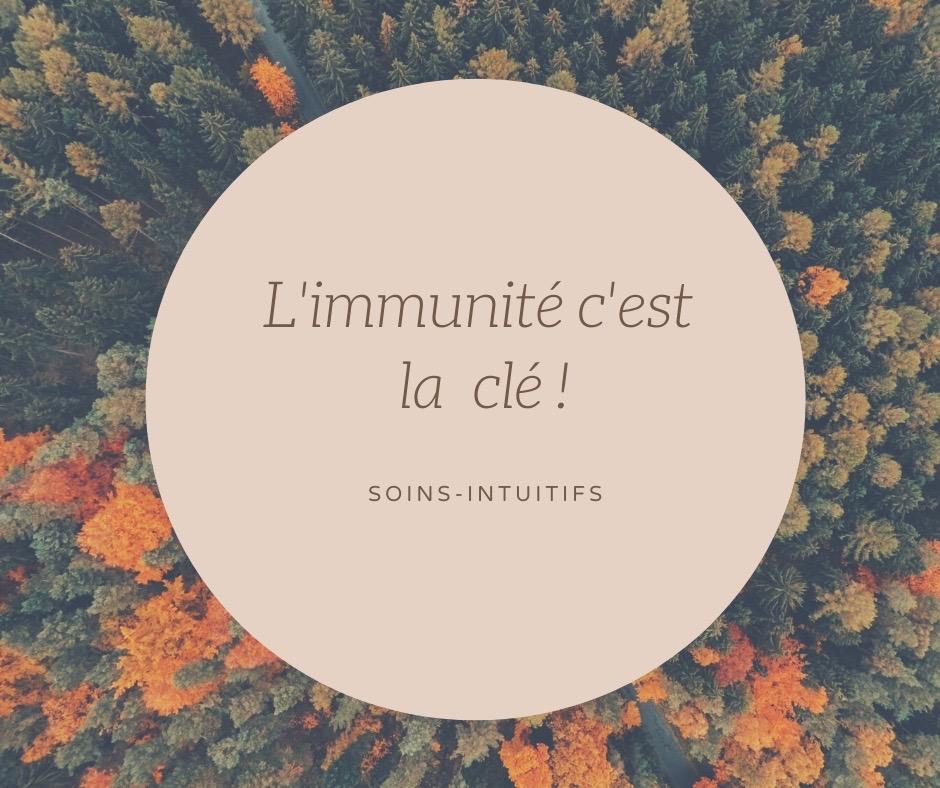 L'immunité c'est la clé !